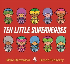 Ten Little Super Heroes