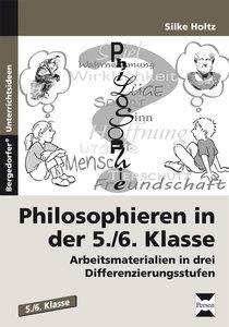 Philosophieren in der 5./6. Klasse