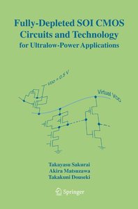 Fully-Depleted SOI CMOS Circuits and Technology for Ultralow-Pow