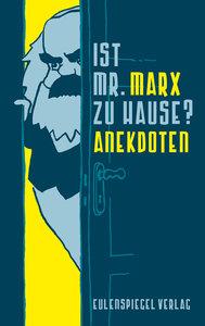 Ist Mr. Marx zu Hause?