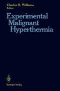 Experimental Malignant Hyperthermia