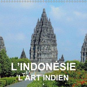 L\'Indonésie l\'art indien (Calendrier mural 2015 300 × 300 mm S