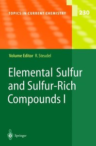 Elemental Sulfur and Sulfur-Rich Compounds I