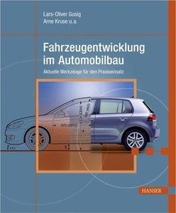 Fahrzeugentwicklung im Automobilbau