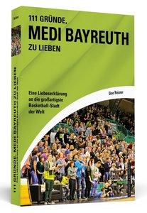 111 Gründe, Medi Bayreuth zu lieben