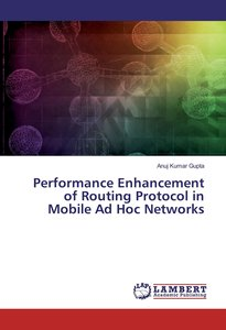 Performance Enhancement of Routing Protocol in Mobile Ad Hoc Net