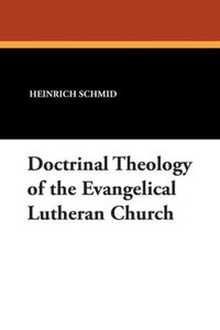 Doctrinal Theology of the Evangelical Lutheran Church