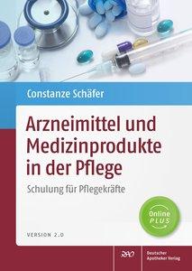 Arzneimittel und Medizinprodukte in der Pflege
