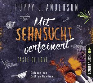 Taste of Love-Mit Sehnsucht verfeinert