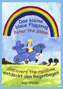 Das kleine blaue Flugzeug entdeckt den Regenbogen - Peter the pl