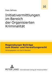Initiativermittlungen im Bereich der Organisierten Kriminalität