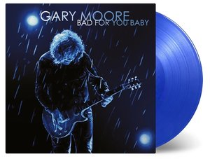 Bad For You Baby (Limited Transparent Blue Vinyl)
