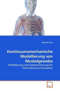 Kontinuumsmechanische Modellierung von Muskelgewebe
