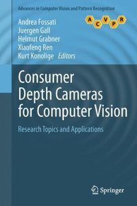 Consumer Depth Cameras for Computer Vision