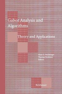 Gabor Analysis and Algorithms
