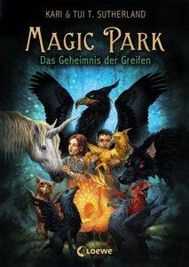 Magic Park 01 - Das Geheimnis der Greifen