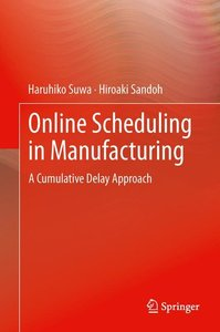 Online Scheduling in Manufacturing