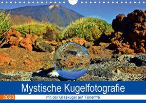 Mystische Kugelfotografie - mit der Glaskugel auf Teneriffa (Wan