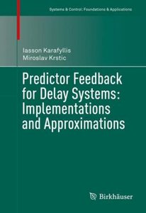 Predictor Feedback for Delay Systems: Implementations and Approx