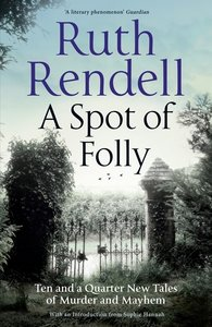 A Spot of Folly: New Tales of Murder and Mayhem