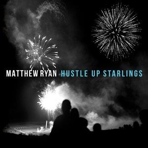 Hustle Up Starlings (Black Vinyl)