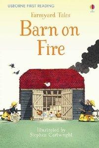 First Reading Farmyard Tales: Barn on Fire