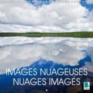 Calvendo: Images Nuageuses - Nuages Images