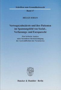 Vertrags(zahn)ärzte und ihre Patienten im Spannungsfeld von Sozi