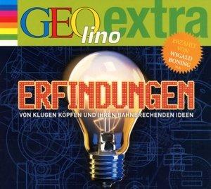 Erfindungen - Von klugen Köpfen und ihren bahnbrechenden Ideen