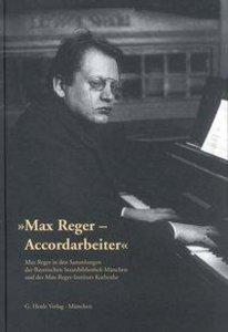 """Max Reger - Accordarbeiter"""