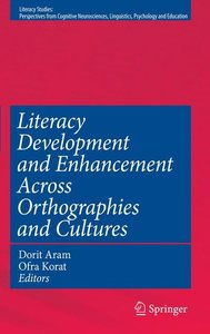 Literacy Development and Enhancement Across Orthographies and Cu