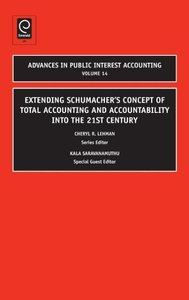 Extending Schumacher's Concept of Total Accounting and Accountab