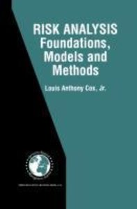 Risk Analysis Foundations, Models, and Methods