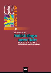 Chor aktiv 5, Fröhlich klingen unsere Lieder. Sbnr 8190