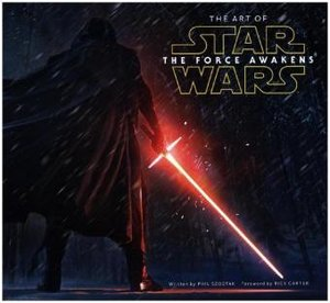 Art of Star Wars Episode VII: The Force Awakens