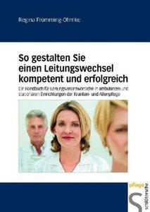 Frömming-Ohmke: So gestalten Sie/ Leitungswechsel