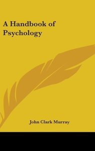 A Handbook Of Psychology