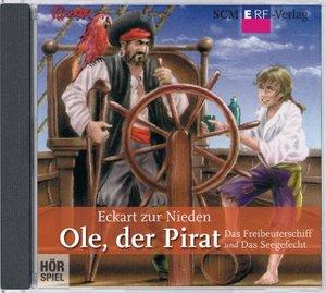 Ole, der Pirat - Das Freibeuterschiff/Das Seegefecht