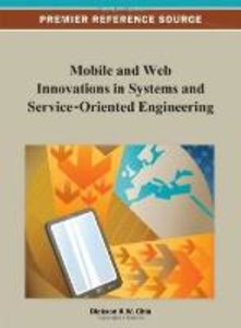 Mobile and Web Innovations in Systems and Service-Oriented Engin