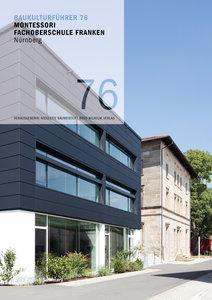 Baukulturführer 76 MOS Montessori Fachoberschule Franken, Nürnbe