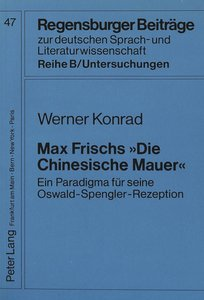 Max Frisch «Die Chinesische Mauer»