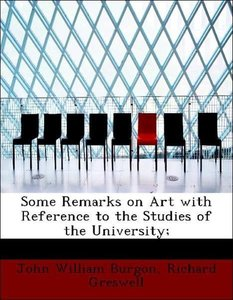 Some Remarks on Art with Reference to the Studies of the Univers