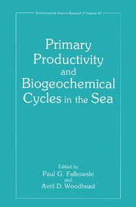 Primary Productivity and Biogeochemical Cycles in the Sea