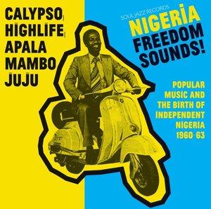 Nigeria Freedom Sounds! (1960-1963)