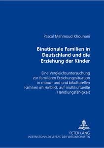 Binationale Familien in Deutschland und die Erziehung der Kinder