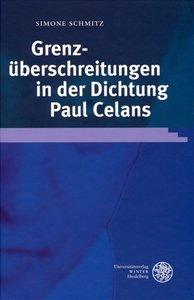 Grenzüberschreitungen in der Dichtung Paul Celans