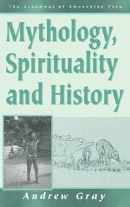 Mythology, Spirituality, and History