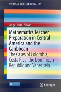 Initial and Continuous Mathematics Teacher Preparation in Colomb