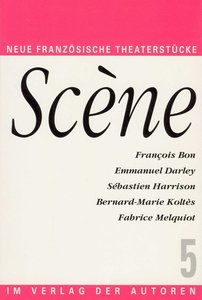 Scene 5. Neue Theaterstücke aus Frankreich