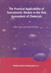The Practical Applicability of Toxicokinetic Models in the Risk